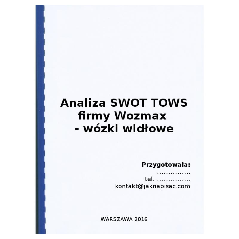 Analiza SWOT TOWS firmy Wozmax - wózki widłowe - przykład