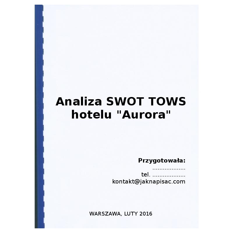 Analiza SWOT TOWS hotelu Aurora - przykład