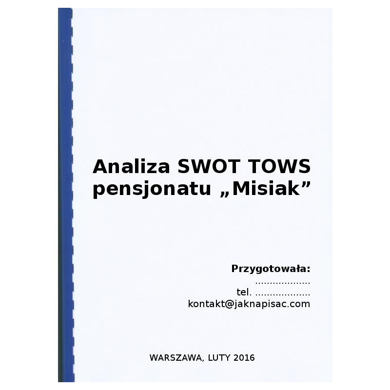 Analiza SWOT TOWS pensjonatu Misiak – przykład