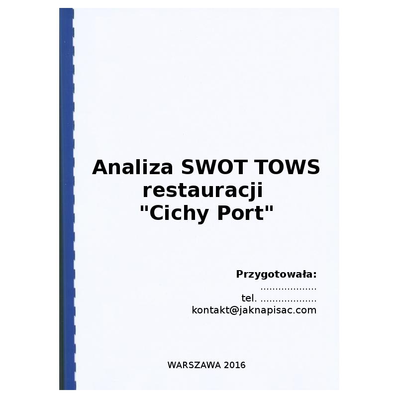 Analiza SWOT TOWS restauracji Cichy Port - przykład