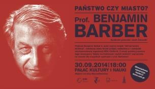Debata z profesorem Benjaminem R. Barberem w Warszawie