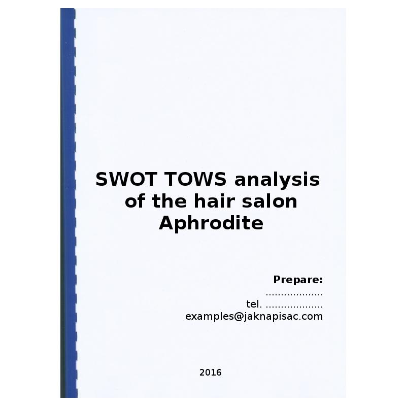 SWOT TOWS analysis of the hair salon Aphrodite