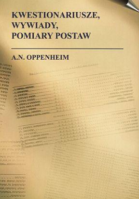 A. N. Oppenheim. Kwestionariusze, wywiady, pomiary postaw