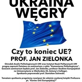 Grecja, Ukraina, Węgry: Czy to już koniec UE?