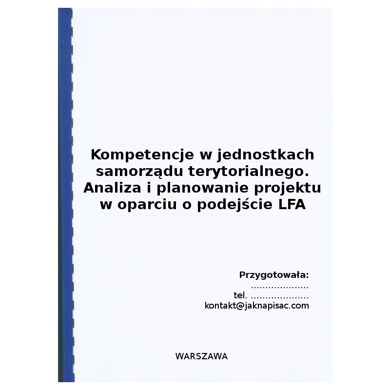 Kompetencje w jednostkach samorządu terytorialnego – analiza i planowanie projektu w oparciu o podejście LFA (matryca logiczna)