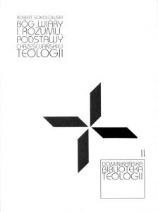 Robert Sokolowski. Bóg wiary i rozumu