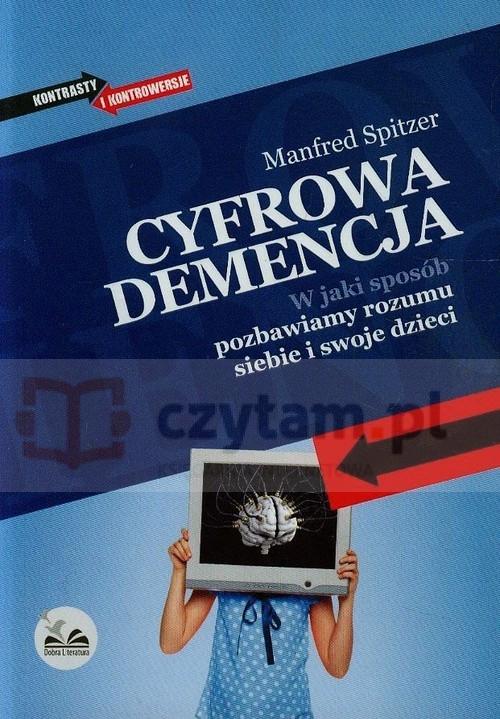 Manfred Spitzer. Cyfrowa demencja