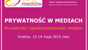 Konferencja pt. Prywatność w mediach - prywatność i społecznościowość mediów