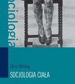 Chris Shilling. Socjologia ciała