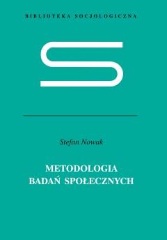 Metodologia badań społecznych - Stefan Nowak