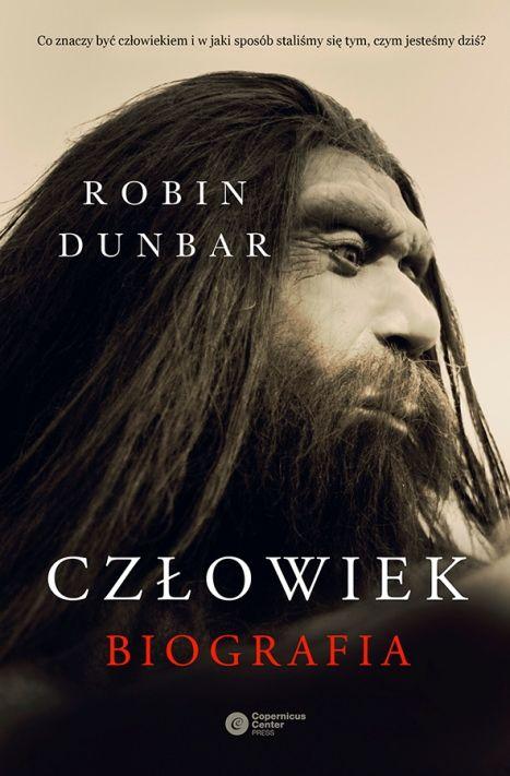 Człowiek. Biografia - Robin Dunbar