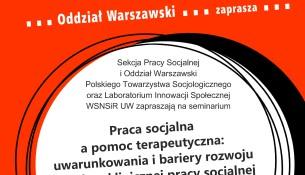 Praca socjalna a pomoc terapeutyczna: uwarunkowania i bariery rozwoju w Polsce klinicznej pracy socjalnej