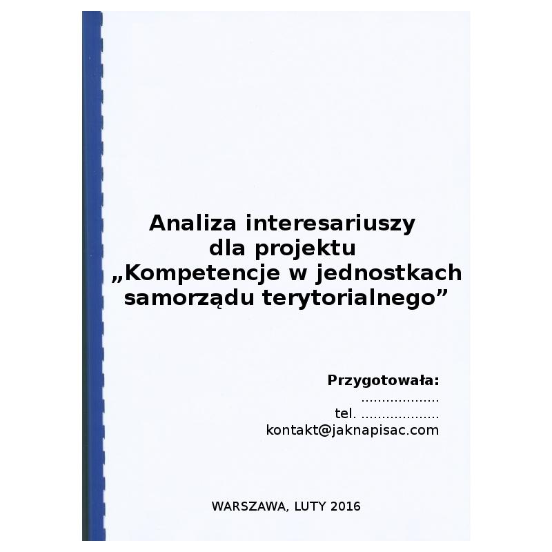 """Analiza interesariuszy dla projektu """"Kompetencje w jednostkach samorządu terytorialnego"""" - przykład"""