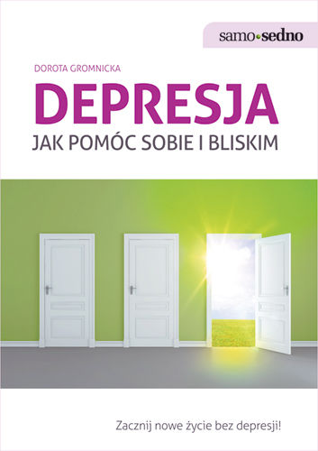 Depresja. Jak pomóc sobie i innym - Dorota Gromnicka
