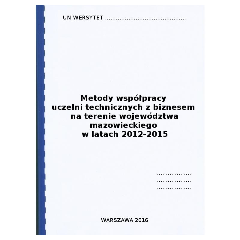 """Rozdział metodologiczny w pracy magisterskiej pt. """"Metody współpracy uczelni technicznych z biznesem..."""" - przykład"""