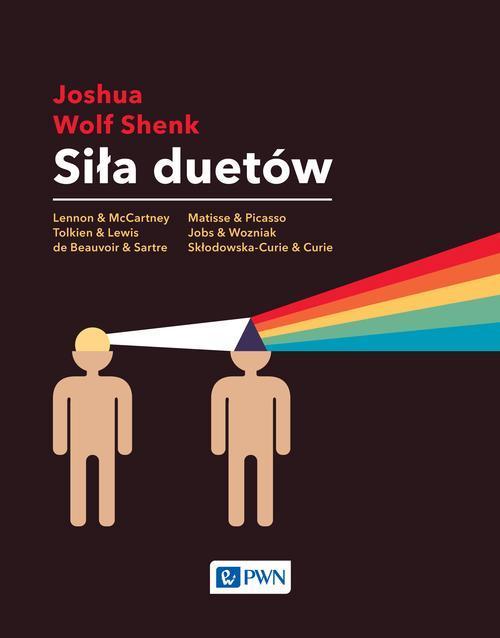 Siła duetów - Joshua Wolf Shenk