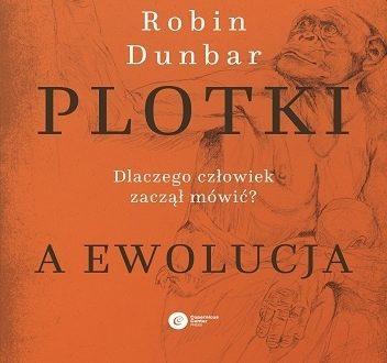 Dunbar, plotki i ewolucja języka