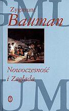 Bauman, Zygmunt. Nowoczesność i Zagłada